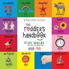 The Toddler's Handbook: Bilingual (English / Hindi) (अंग्र॓ज़ी / हिं&# Cover Image
