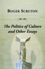 Politics of Culture Other Essays Cover Image