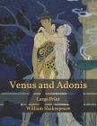 Venus and Adonis: Large Print Cover Image