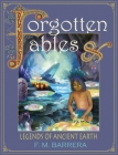 Forgotten Fables: And Legends of Ancient Earth Cover Image