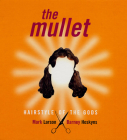 The Mullet: Hairstyle of the Gods Cover Image