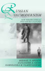 Russian Postmodernism: New Perspectives on Post-Soviet Culture Cover Image