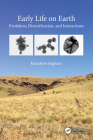 Early Life on Earth: Evolution, Diversification, and Interactions Cover Image