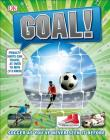 Goal!: Soccer Like You've Never Seen It Before Cover Image