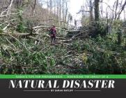 Sarah's Tips for Preparedness: Minimizing the Impact of a Natural Disaster Cover Image