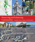 Preserving and Enhancing Communities: A Guide for Citizens, Planners, and Policymakers Cover Image