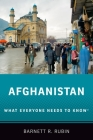 Afghanistan: What Everyone Needs to Know(r) Cover Image