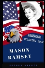 Mason Ramsey Americana Coloring Book: Patriotic and a Great Stress Relief Adult Coloring Book Cover Image