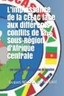 L'impuissance de la CEEAC face aux différents conflits de la Sous-Région d'Afrique Centrale: Les causes et perspectives de solution Cover Image