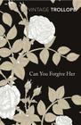 Can You Forgive Her? (Vintage Classics) Cover Image