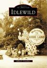 Idlewild (Images of America (Arcadia Publishing)) Cover Image