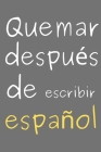 Quemar después de escribir español: Quemar después de escribir