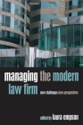 Managing the Modern Law Firm: New Challenges, New Perspectives Cover Image