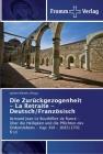 Die Zurückgezogenheit - La Retraite - Deutsch/Französisch Cover Image