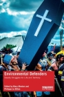 Environmental Defenders: Deadly Struggles for Life and Territory (Routledge Explorations in Environmental Studies) Cover Image