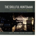 The Skillful Huntsman: Visual Development of a Grimm Tale at Art Center College of Design Cover Image