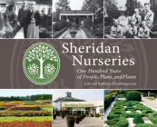 Sheridan Nurseries: One Hundred Years of People, Plans, and Plants Cover Image