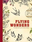 Flying Wonders: Portable Coloring for Creative Adults (Adult Coloring Books) Cover Image