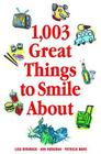 1,003 Great Things to Smile About Cover Image