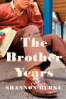 The Brother Years: A Novel Cover Image