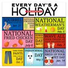 Every Day's a Holiday 2019 Wall Calendar Cover Image