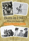BORN IN 1941? What else happened? Cover Image