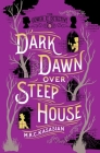 Dark Dawn Over Steep House: The Gower Street Detective: Book 5 (Gower Street Detectives #5) Cover Image