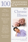 100 Q&as about Chronic Illness (100 Questions & Answers about) Cover Image