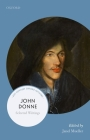 John Donne: Selected Writings (21st-Century Oxford Authors) Cover Image