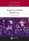 American Indian Tribal Law (Aspen Coursebook) Cover Image