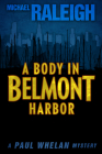 A Body in Belmont Harbor: A Paul Whelan Mystery (Paul Whelan Mysteries #2) Cover Image
