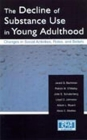 The Decline of Substance Use in Young Adulthood: Changes in Social Activities, Roles, and Beliefs (Research Monographs in Adolescence) Cover Image