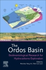 The Ordos Basin: Sedimentological Research for Hydrocarbons Exploration Cover Image