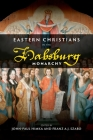 Eastern Christians in the Habsburg Monarchy Cover Image