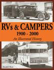 RVs & Campers: 1900-2000 (An Illustrated History) Cover Image