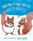 Squirrelly and Sage Squirrels' Winter Harvest Cover Image