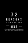 32 Reasons You Are The Best Chiropractor: Fill In Prompted Memory Book Cover Image