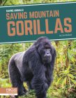 Saving Mountain Gorillas Cover Image