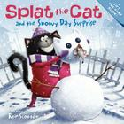 Splat the Cat and the Snowy Day Surprise Cover Image