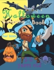 Halloween Coloring Book For Kids 3-5 Years Old: 24 Coloring Pages For Halloween Cover Image