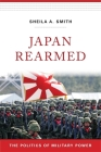 Japan Rearmed: The Politics of Military Power Cover Image