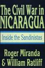 The Civil War in Nicaragua: Inside the Sandinistas Cover Image