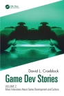Gamedev Stories Volume 2: More Interviews about Game Development and Culture Cover Image