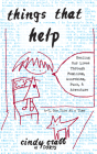 Things That Help: Healing Our Lives Through Feminism, Anarchism, Punk, & Adventure Cover Image