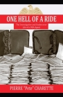 One Hell of a Ride: The Investigative and Undercover Life of a Dea Agent Cover Image