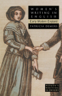 Women's Writing in English: Early Modern England Cover Image