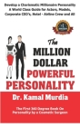 The Million Dollar Powerful Personality: First Time Revealed by Top Cosmetic Surgeon 25 Attraction Secrets of the Stars to Develop Confidence, Magneti Cover Image
