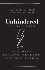 Unhindered - Thirty Days: Discover Healing, Freedom, & Power Within Cover Image