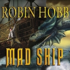 Mad Ship (Liveship Traders #2) Cover Image