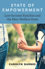 State of Empowerment: Low-Income Families and the New Welfare State Cover Image